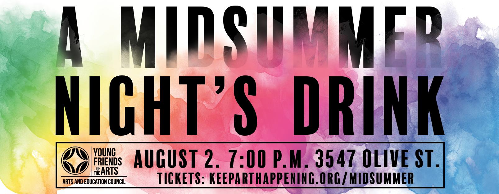 A Midsummer Night's Drink Centene Center for the Arts St. Louis