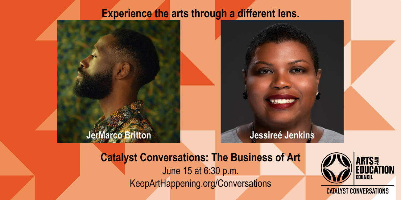Catalyst Conversations: The Business of Art June 15 at 6:30 p.m. KeepArtHappening.org/Conversations