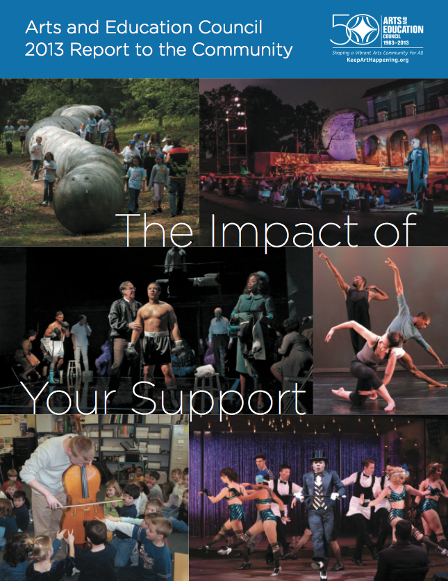 Arts and Education Council 2013 Report to the Community