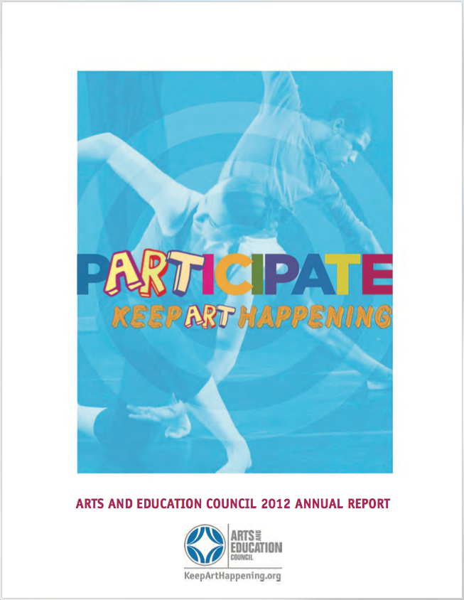 Arts and Education Council 2012 Report to the Community