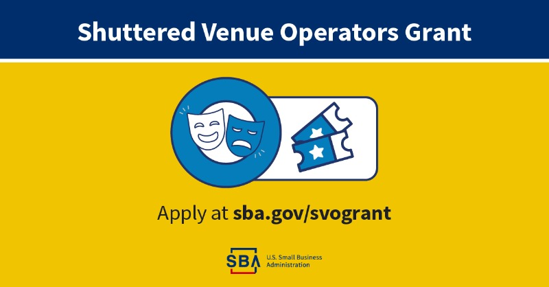 Shuttered Venue Operators Grant Apply at sba.gov/svogrant