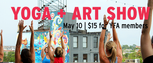 Young Friends of the Arts Yoga Buzz Yoga + Art Show
