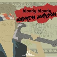 Bloody Bloody Andrew Jackson SLU Fine and Performing Arts
