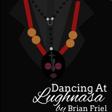 Photo of Dancing at Lugnasa Flyer