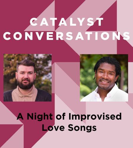 Feb. Catalyst Conversations